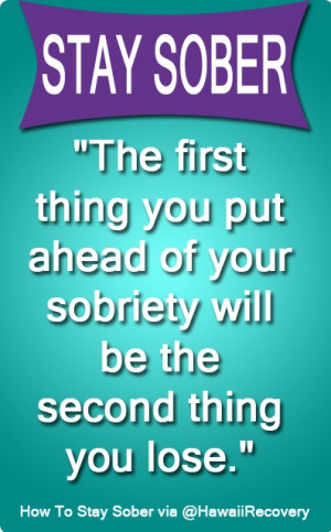 How to stay sober tip #xa #recovery #sobriety. #hawaiirehab www ...