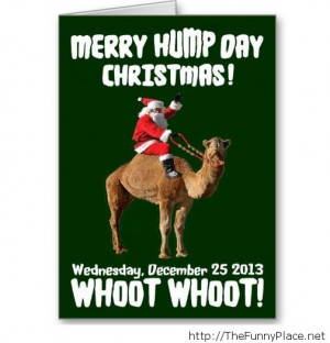 Merry christmas hump day - Funny Pictures, Awesome Pictures, Funny ...