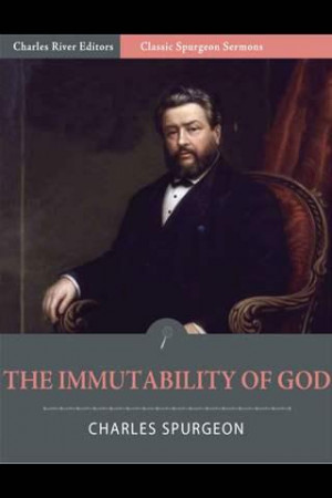 The Immutability of God – Spurgeon [Quote & Audio]