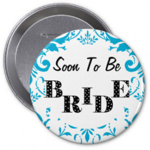 soon_to_be_bride_bachelorette_party_turquoise_button ...