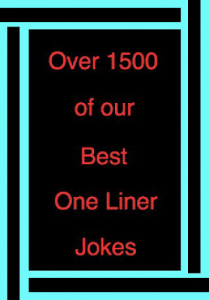 Tags : jokes , liner , liner jokes , one liner
