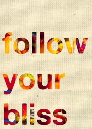 follow your bliss inspirational quote wall art motivational art ...