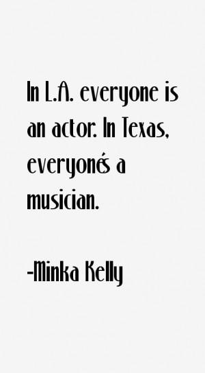 Minka Kelly Quotes & Sayings