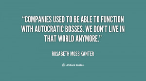 quote-Rosabeth-Moss-Kanter-companies-used-to-be-able-to-function-21420 ...
