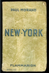 PAUL MORAND - NEW-YORK - FLAMMARION - 1930 - Jay & Jay'S ...