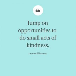 Acts of Kindness Quotes Acts of Kindness Quote