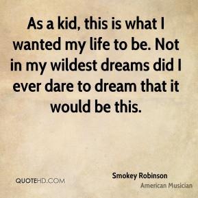smokey-robinson-smokey-robinson-as-a-kid-this-is-what-i-wanted-my.jpg