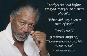 Morgan Freeman. Gotta love the slightly creepy look and open shirt ...