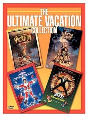 National Lampoon's Vacation , European Vacation , Christmas Vacation ...