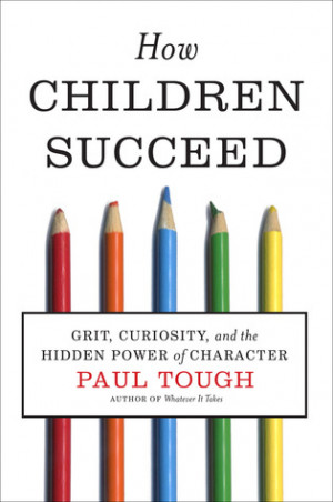 Character Quotes For Kids How children succeed: grit,