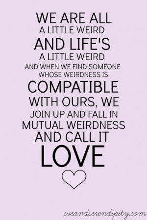 Life Quotes: Quotes About Loving Yourself Call It Love