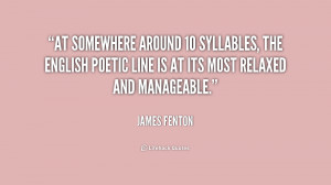 At somewhere around 10 syllables, the English poetic line is at its ...