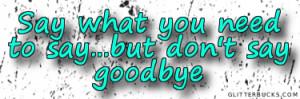 SAY+GOOD+BYE.png