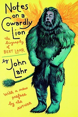 ... Lion: The Biography of Bert Lahr, With a New Preface by the Author