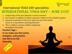 Yoga Day - Specialties in International Yoga Day - Best Quotes ...
