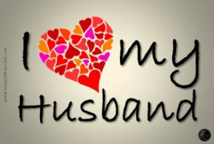 Quotes Pictures list for: I Love My Husband