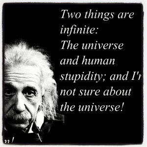 When you realize that Albert Einstein has the best quotes….