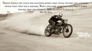 ... wherein we paired QUOTES from our movie, Why We Ride with images