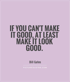 You Look Good Quotes