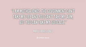 Mother Mary Harris Jones Quotes