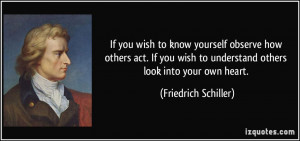 wish-to-know-yourself-observe-how-others-act-if-you-wish-to-understand ...