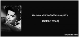 More Natalie Wood Quotes