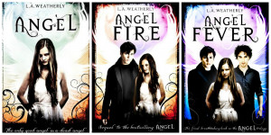 The Angel Series by L.A Weatherly