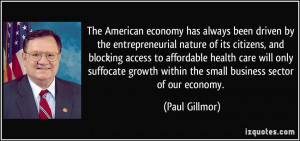 The American economy has always been driven by the entrepreneurial ...