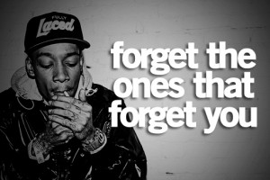 Most popular tags for this image include: forget and wiz khalifa