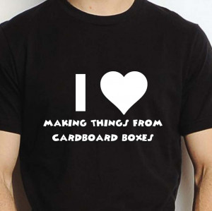 ... -MAKING-THINGS-FROM-CARDBOARD-BOXES-T-SHIRT-TEE-FUNNY-STUDENT-GIFT