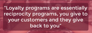 Loyalty programs capitalize on reciprocity to create effective online ...