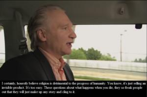 Bill Maher #Religulous #agnostic #atheist #antitheism #religion