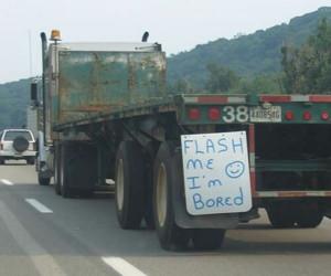 ... -funny-traffic-flash-me-im-bored-truck-driver [ Bored Truck Driver