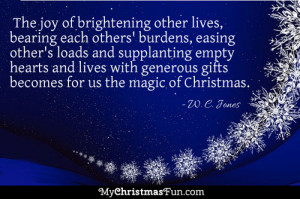 ... and lives with generous gifts becomes for us the magic of Christmas