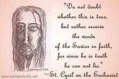 Quote from St. Cyril on the Eucharist | Eucharistic Life #Catholic # ...