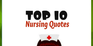 "Googling "" nursing quotes "" means two things: Either you're ..."