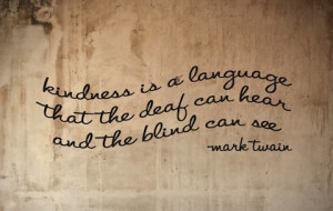 ... is a language deaf and blind can see and hear kindness picture quotes