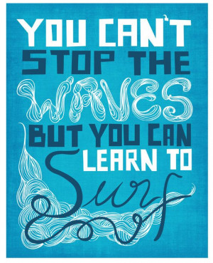 Inspirational Print Quote Art, Motivational Surfing Poster, Inspiring ...
