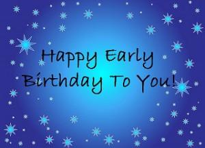 happy early birthday card, snow