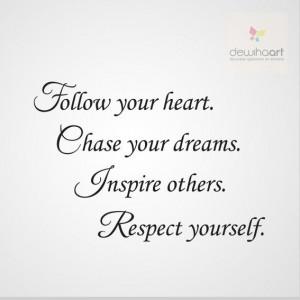 follow-your-heart-chase-your-dreams-dewiha-art-muurtekst.jpg
