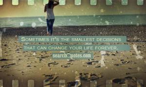 Big Life Change Quotes
