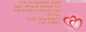 ... you with a heart 3 has a crush on you.crush- (ding ding) 3you- *faint
