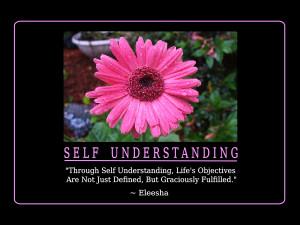 Self Understanding Quotes and Affirmations by Eleesha [www.eleesha.com ...
