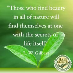 ... Find Themselves At One With The Secrets Of Life Itself Nature Quote