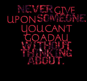 love quotes quotes about giving up on someone quotes about giving up ...