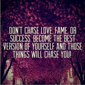 Chase you!