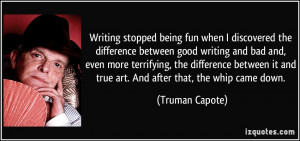 Writing stopped being fun when I discovered the difference between ...