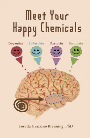 """Start by marking """"Meet Your Happy Chemicals: Dopamine, Endorphin ..."""