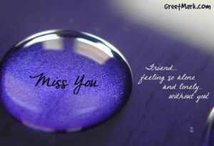 miss my classmate , my bestfriend and teacher !
