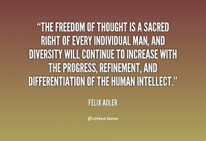 quote-Felix-Adler-the-freedom-of-thought-is-a-sacred-7922.png